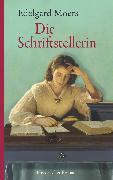 Cover-Bild zu Die Schriftstellerin (eBook) von Moers, Edelgard