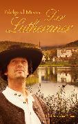 Cover-Bild zu Der Lutheraner (eBook) von Moers, Edelgard