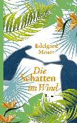 Cover-Bild zu Die Schatten im Wind (eBook) von Moers, Edelgard