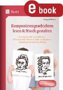 Cover-Bild zu Komponistengeschichten lesen & Musik gestalten (eBook) von Moers, Edelgard