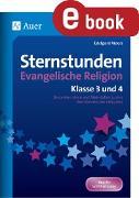 Cover-Bild zu Sternstunden Evangelische Religion - Klasse 3 & 4 (eBook) von Moers, Edelgard
