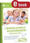 Cover-Bild zu Einfach schnelle Aufsatzübungen für Klasse 2 bis 4 (eBook) von Moers, Edelgard
