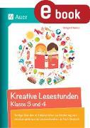 Cover-Bild zu Kreative Lesestunden Klasse 3 und 4 (eBook) von Moers, Edelgard
