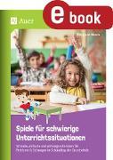 Cover-Bild zu Spiele für schwierige Unterrichtssituationen (eBook) von Moers, Edelgard
