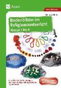 Cover-Bild zu Bodenbilder im Religionsunterricht Klasse 1 bis 4 von Moers, Edelgard