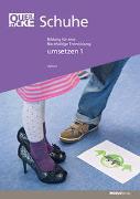 Cover-Bild zu Querblicke - Umsetzungsheft Schuhe von Pädagogische Hochschule Bern