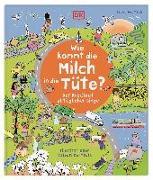 Cover-Bild zu Wie kommt die Milch in die Tüte? von Reit, Birgit (Übers.)