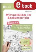 Cover-Bild zu Wimmelbilder im Sachunterricht - Klasse 3/4 (eBook) von Ernsten, Svenja