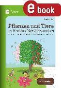Cover-Bild zu Pflanzen und Tiere im Kreislauf der Jahreszeiten (eBook) von Ernsten, Svenja
