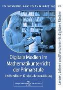 Cover-Bild zu Digitale Medien im Mathematikunterricht der Primarstufe (eBook) von Ladel, Silke