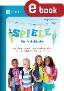 Cover-Bild zu Spiele für Erstklässler (eBook) von Moers, Edelgard