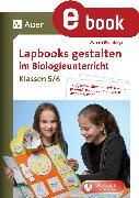 Cover-Bild zu Lapbooks gestalten im Biologieunterricht 5-6 (eBook) von Blumhagen