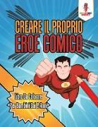 Cover-Bild zu Creare Il Proprio Eroe Comico von Coloring Bandit