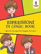 Cover-Bild zu Espressioni Di Comic Book von Coloring Bandit