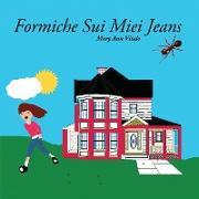 Cover-Bild zu Formiche Sui Miei Jeans von Vitale, Mary Ann
