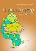 Cover-Bild zu Il Bruco Peppo E Altre Favole von Stroppiana, Annamaria