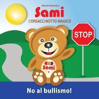 Cover-Bild zu SAMI L'ORSACCHIOTTO MAGICO von Bourdon, Murielle