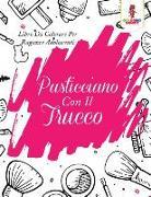 Cover-Bild zu Pasticciano Con Il Trucco von Coloring Bandit