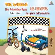 Cover-Bild zu The Wheels The Friendship Race Le ruote La gara dell'amicizia von Books, Kidkiddos