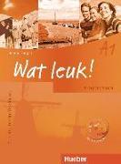 Cover-Bild zu Wat leuk! A1. Arbeitsbuch mit integrierter Audio-CD von Burger, Chantal