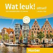 Cover-Bild zu Wat leuk! aktuell A1. 2 Audio-CDs von Dedeurwaerder-Haas, Filip