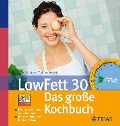 Cover-Bild zu LowFett 30 - Das große Kochbuch (eBook) von Vallenthin, Gabi