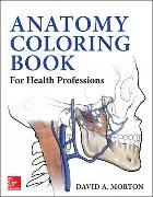 Cover-Bild zu Anatomy Coloring Book for Health Professions von Morton, David