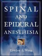 Cover-Bild zu Spinal and Epidural Anesthesia von Wong, Cynthia