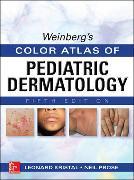 Cover-Bild zu Weinberg's Color Atlas of Pediatric Dermatology, Fifth Edition von Kristal, Leonard