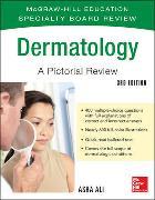 Cover-Bild zu McGraw-Hill Specialty Board Review Dermatology A Pictorial Review 3/E von Ali, Asra