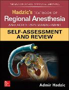 Cover-Bild zu Hadzic's Textbook of Regional Anesthesia and Acute Pain Management: Self-Assessment and Review von Hadzic, Admir