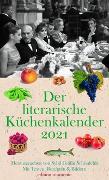 Cover-Bild zu Der literarische Küchenkalender 2021 von Schönfeldt,, Sybil Gräfin