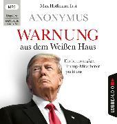 Cover-Bild zu Anonymus: Warnung aus dem Weißen Haus