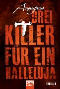 Cover-Bild zu Anonymus: Drei Killer für ein Halleluja