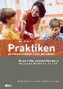 Cover-Bild zu Praktiken professioneller Lehrpersonen (E-Book) (eBook) von Fraefel, Urban