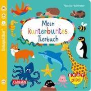 Cover-Bild zu Mein kunterbuntes Tierbuch von Holtfreter, Nastja (Illustr.)