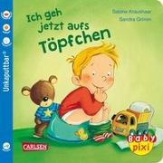 Cover-Bild zu Baby Pixi 82: VE 5 Ich geh jetzt aufs Töpfchen (5 Exemplare) von Grimm, Sandra