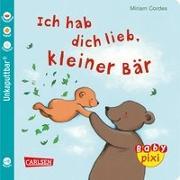 Cover-Bild zu Ich hab dich lieb, kleiner Bär von Cordes, Miriam