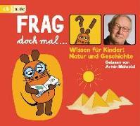 Cover-Bild zu Frag doch mal ? die Maus! Wissen für Kinder: Natur und Geschichte von Flessner, Bernd