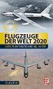 Cover-Bild zu Müller, Claudio: Flugzeuge der Welt 2020