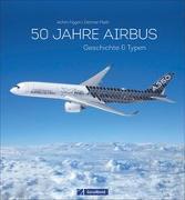 Cover-Bild zu Figgen, Achim: 50 Jahre Airbus