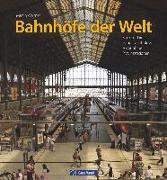 Cover-Bild zu Weltner, Martin: Bahnhöfe der Welt