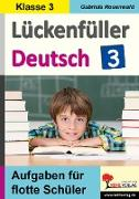 Cover-Bild zu Lückenfüller Deutsch / Klasse 3 (eBook) von Rosenwald, Gabriela