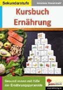 Cover-Bild zu Kursbuch Ernährung (eBook) von Rosenwald, Gabriela