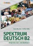 Cover-Bild zu Spektrum Deutsch B2: Integriertes Kurs- und Arbeitsbuch für Deutsch als Fremdsprache von Buscha, Anne