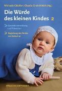Cover-Bild zu Die Würde des kleinen Kindes