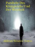 Cover-Bild zu Torres, Aldivan Teixeira: Parabeln Des Königreichs Und Der Weisheit (eBook)