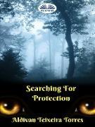 Cover-Bild zu Torres, Aldivan Teixeira: Searching For Protection (eBook)