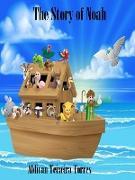 Cover-Bild zu Torres, Aldivan Teixeira: The Story Of Noah (eBook)