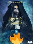 Cover-Bild zu Torres, Aldivan Teixeira: Après La Bataille (eBook)